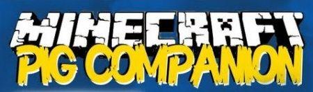 Minecraft 1.6.4 Pig Companion