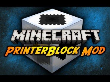 Minecraft 1.6.4 PrinterBlock