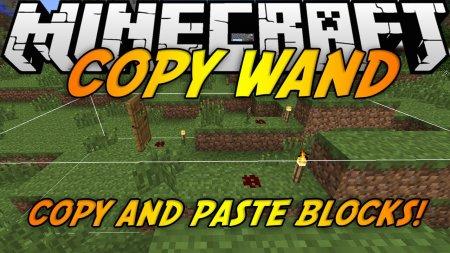 Minecraft 1.6.4 CopyWand