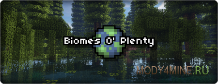 Biomes O' Plenty - ��� �� ����� ��� Minecraft 1.10.2/1.9/1.8.9/1.7/1.6