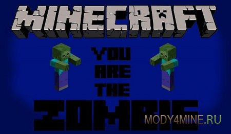 You are the zombie - становимся зомби в Minecraft 1.5.2