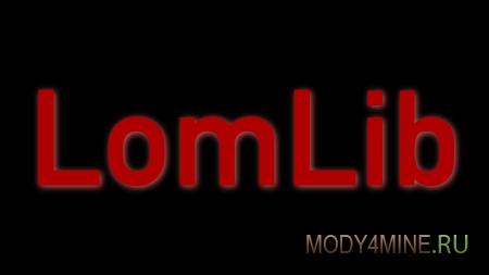 LomLib для Minecraft