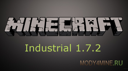 Minecraft 1.7.2 с модами Industrial Craft 2, BuildCraft