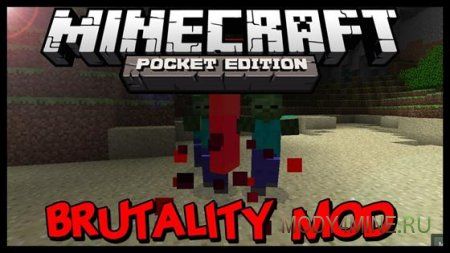 Мод Brutality для Minecraft PE 0.9.0