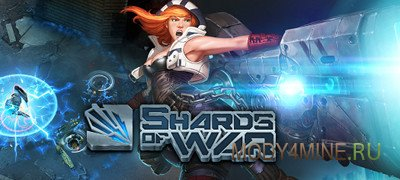 Игра в жанре MOBA — Shards of War