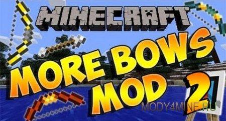 More Bows 2 - мод на луки для Майнкрафт 1.7.10