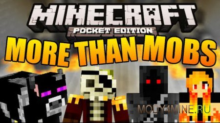 MoreThanMobs - мод на мобов для Minecraft PE 0.11.1/0.11.0