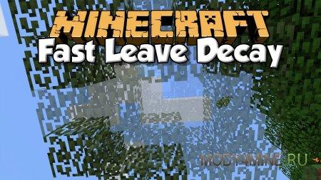 Мод Fast Leaf Decay — быстро убрать листву в Minecraft 1.16.1/1.15.x/1.14.4/1.13.2/1.12.2-1.7.10