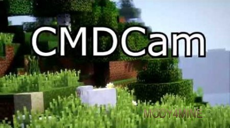 CMDCam — мод на камеру для Minecraft 1.7.10/1.10.2