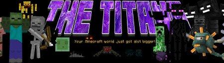 The Titans Mod — мобы-титаны в Minecraft 1.7.10