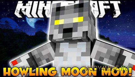 Howling Moon — мод на оборотней в Minecraft 1.11.2/1.10.2/1.8.9/1.7.10