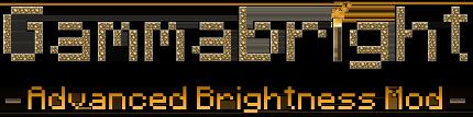 Мод Gammabright — увеличиваем яркость в Майнкрафт 1.7.10-1.12