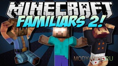 Мод на фамильяров Familiars для Minecraft 1.7.10