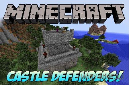 Castle Defenders — мод на замки и рыцарей для Minecraft 1.6.4/1.7.2/1.7.10