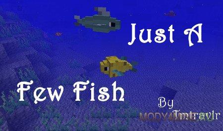 Just a Few Fish — мод на рыб в Minecraft 1.7.10/1.8.9/1.10.2/1.11.2/1.12