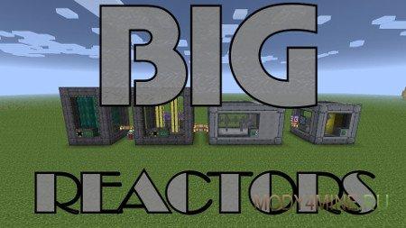 Мод на реакторы Big Reactors для Minecraft 1.7.10/1.6.4