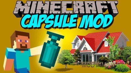 Capsule — мод для Minecraft 1.8/1.8.9/1.9/1.9.4/1.10.2/1.11.2/1.12.2