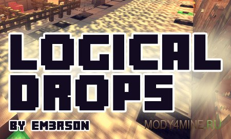 Logical Drops — мод на реалистичный дроп для Minecraft 1.12-1.7.10