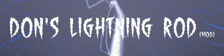 Don's Lightning Rod — мод на молниеотвод для Minecraft 1.8.9/1.8/1.7.10