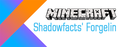 Мод Shadowfacts Forgelin для Minecraft 1.9.4/1.10.2/1.11.2/1.12.2