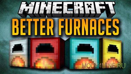 Better Furnaces — мод на печки в Minecraft 1.5.2/1.6.4/1.7.2/1.7.10