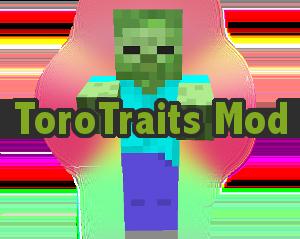 Мод ToroTraits для Minecraft 1.11.2/1.12/1.12.1