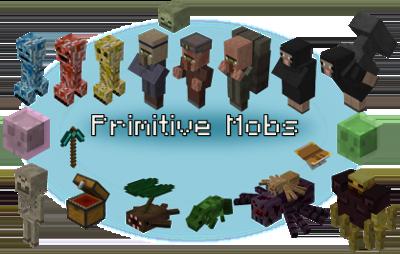 Primitive Mobs — мод на примитивных мобов в Minecraft 1.12.2/1.10.2/1.7.10