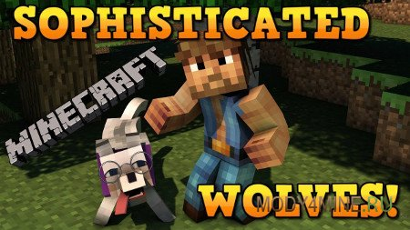 Sophisticated wolves — мод на умных волков в Minecraft 1.12.2-1.7.10