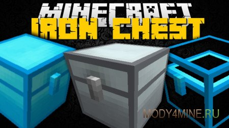 Iron Chests — сундуки в Minecraft 1.13.2/1.12.2-1.7.10