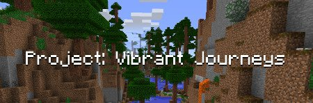 Project: Vibrant Journeys для Minecraft 1.12.2