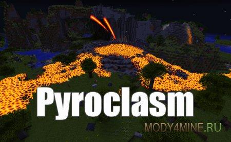 Pyroclasm — мод на вулканы для Minecraft 1.12.2