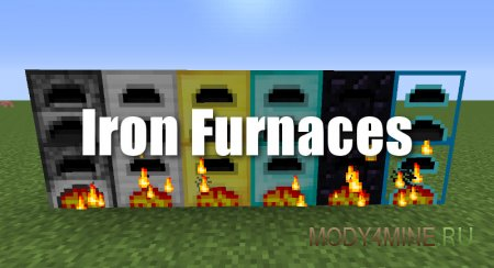 Iron Furnaces – мод на новые печки для Minecraft 1.12.2/1.7.10