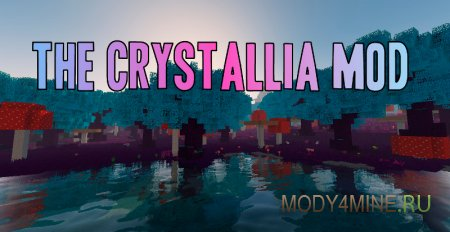 The Crystallia Mod 1.12.2
