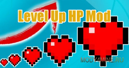Level Up HP 1.14.2/1.13.2/1.12.2/1.11.2