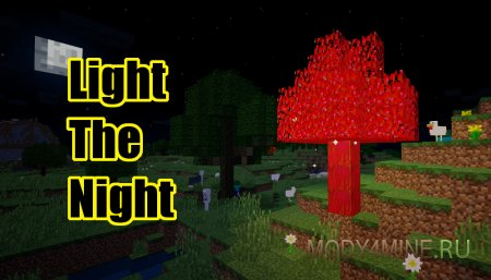 Light The Night Mod 1.12.2