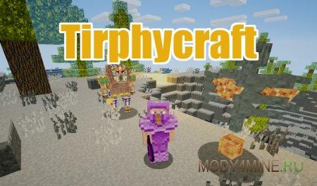 Tirphycraft Mod 1.12.2