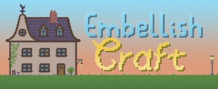 EmbellishCraft – мод на декоративные блоки для Minecraft 1.14.4/.3