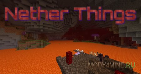 Nether Things 1.14.4 [Fabric]