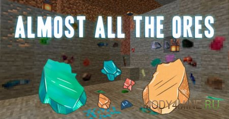 Almost all the Ores – мод на руды для Minecraft 1.14.4
