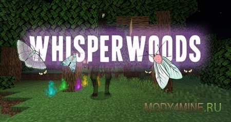 Whisperwoods – мод на лесных существ для Minecraft 1.14.4
