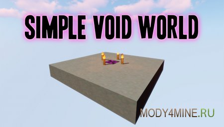 Simple Void World – мод на пустой мир для Minecraft 1.15, 1.14.4, 1.12.2 и ниже