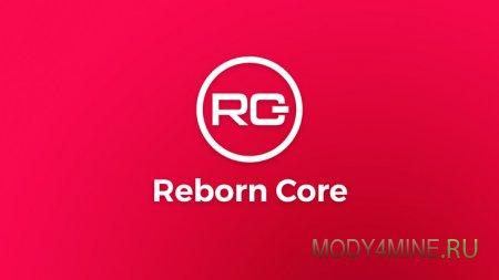 Reborn Core 1.16.2, 1.16.1, 1.15.x, 1.14.4, 1.12.2-1.7.10
