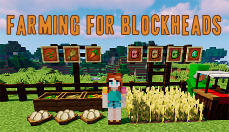 Farming for Blockheads – фермерство в Minecraft 1.16.2/1.16.1/1.15.2/1.14.4/1.12.2/1.10.2