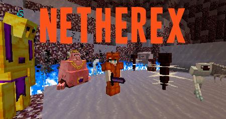 NetherEx — мод на улучшенный Ад в Minecraft 1.10.2/1.11.2/1.12.2