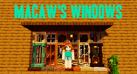 Macaw's Windows – мод на окна для Minecraft 1.16.2-1.12.2