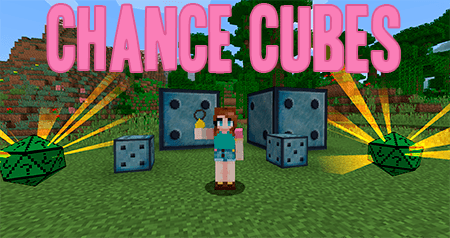 Chance Cubes – мод на кубы шанса для Minecraft 1.7.10, 1.8.9, 1.9.4, 1.10.2, 1.11.2, 1.12.2, 1.13.2, 1.14.4, 1.15.2 и 1.16.5